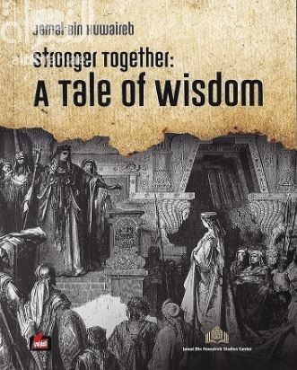 Stronger Together : A Tale of Wisdom