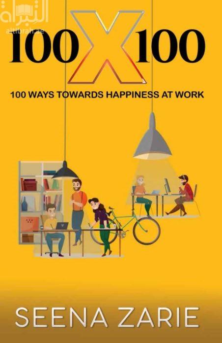 100X100 : 100 Ways Towards Happiness At Work