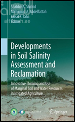 كتاب Developments in Soil Salinity Assessment and Reclamation : Innovative Thinking and Use of Marginal Soil and Water Resources in Ieeigated Ageiculture