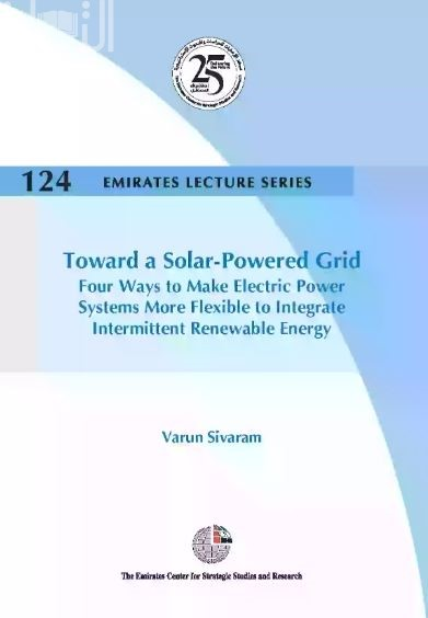 Toward a Solar-Powered Grid: Four Ways to Make Electric Power Systems More Flexible to Integrate Intermittent Renewable Energy