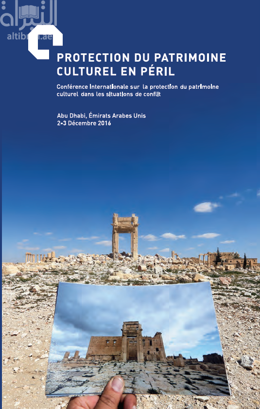 Safeguarding endangered cultural heritage : international conference for the safeguarding of cultural heritaage confilt areas