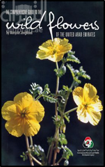 The comprehensive guide to wild flowers of the United Arab Emirates